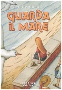 Guarda il mare – Estelle Condra