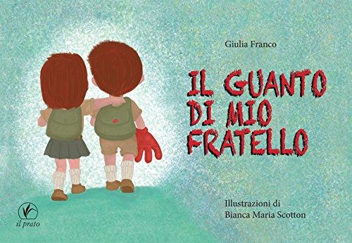 Il guanto di mio fratello – Giulia Franco