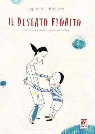 Il deserto fiorito – Luigi Dal Cin e Chiara Carrer