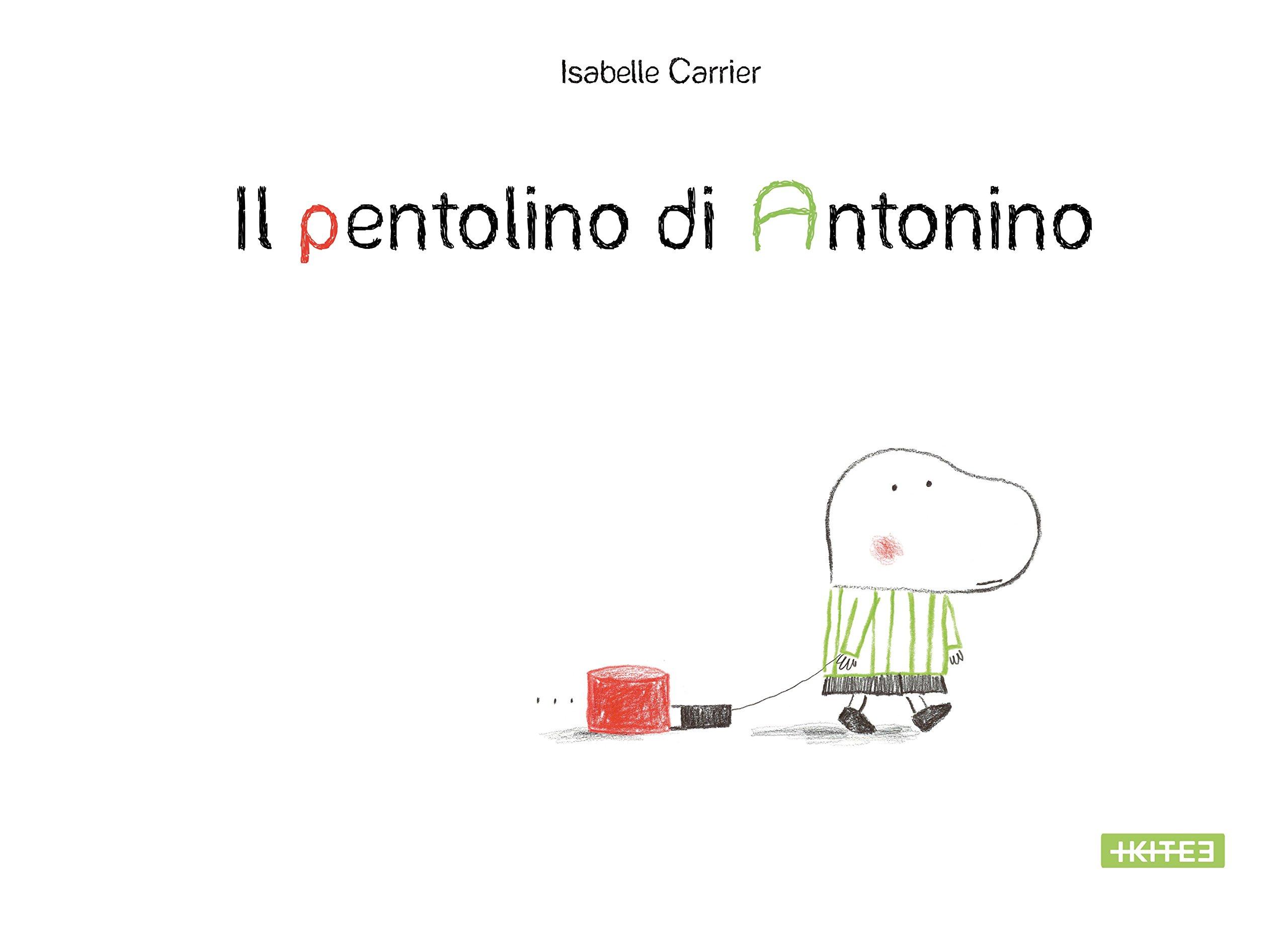 Il pentolino di Antonino – Isabelle Carrier