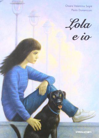 Lola e io – Chiara Valentina Segrè e Paolo Domeniconi