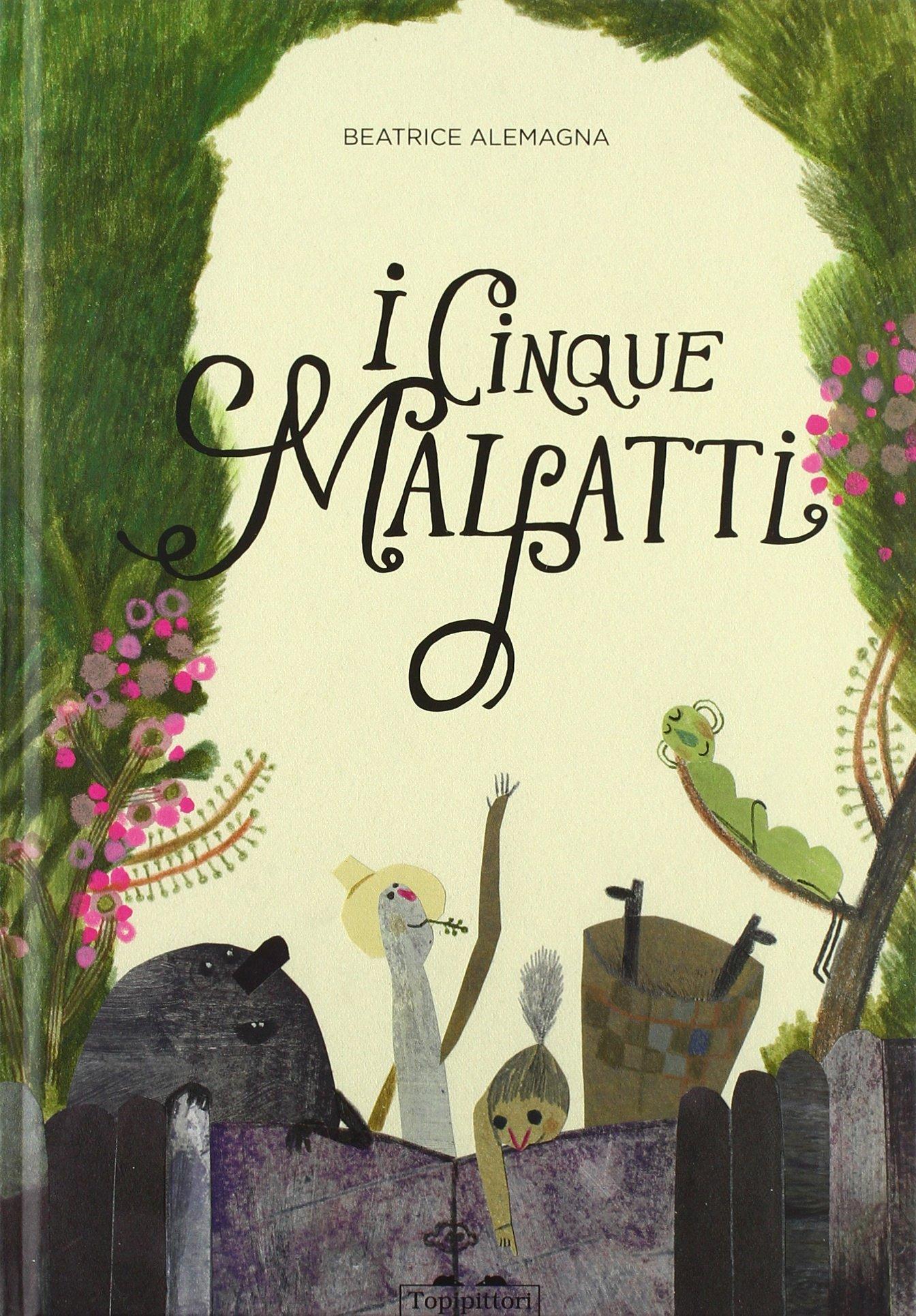 I cinque malfatti – Beatrice Alemagna