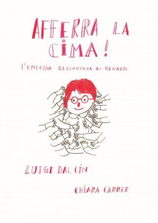 Afferra la cima! – Luigi Dal Cin